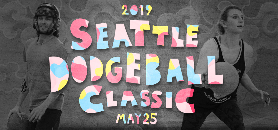 The Seattle Dodgeball Classic 2019 - Dodgeball Seattle